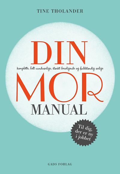 """Her ser du min bog """"Din mor manual"""""""